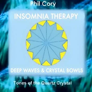 Insomnia Therapy - Deep Waves And Crystal Bowls