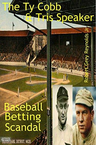 The Ty Cobb & Tris Speaker Baseball Betting Scandal (English Edition)