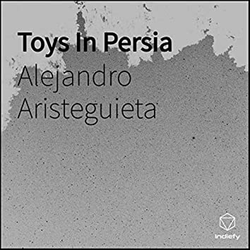 Toys In Persia