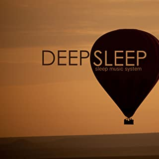 Deep Sleep Music System - 20 Soothing Tracks to Fall Asleep Quickly