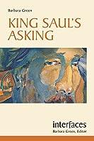King Saul's Asking (Interfaces)