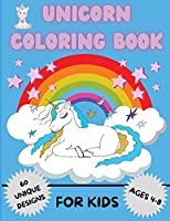 Unicorn Coloring Book for Kids: Amazing Coloring Book For Kids Ages 4-8 - Activity Book with 60 Adorable Designs for Boys and Girls
