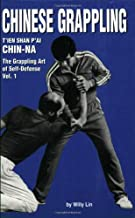 Chinese Grappling: CHIN-NA, Vol.1 (Literary Links to the Orient)