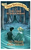 The Curse of Shadowman (The Dream Traveler's Quest, Book 2)