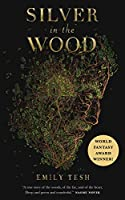 Silver in the Wood (The Greenhollow Duology)