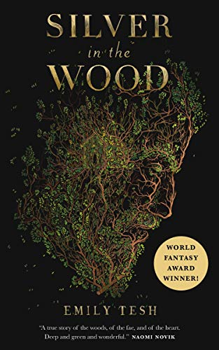 Silver in the Wood (The Greenhollow Duology, 1)