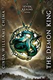 The Demon King (Seven Realms Book 1)