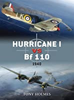 Hurricane I vs Bf 110: 1940 (Duel)