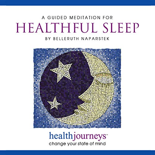 A Meditation for Healthful Sleep - Guided Imagery to Reduce Insomnia and Improve Quality and Quantity of Restful Sleep