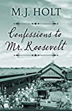 Image of Confessions to Mr. Roosevelt