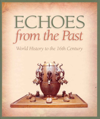 Echoes from the Past : World History to the 16th Century
