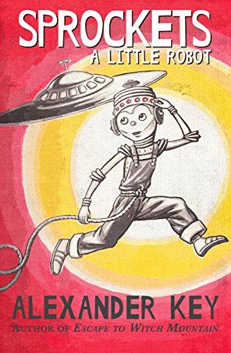 Sprockets: A Little Robot (English Edition)