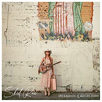 Skid Row (Acoustic) [Live at Jazz Cats Studio]