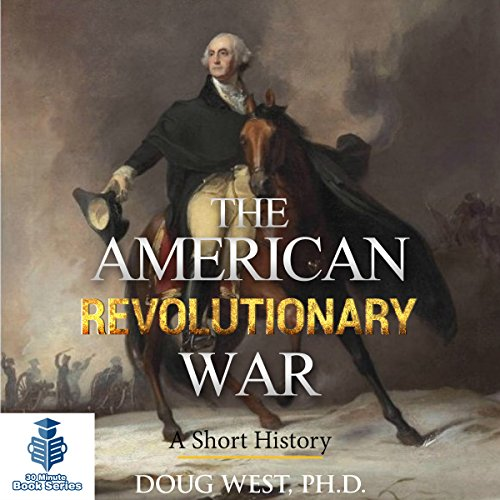The American Revolutionary War: A Short History audiobook cover art