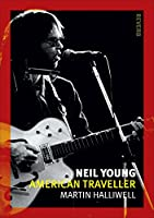 Neil Young: American Traveller (Reverb)