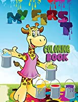 My first coloring book: Amazing book with easy educational coloring pages from the letters A to Z for boys and girls, toddlers, preschool and kindergarten