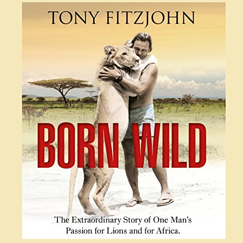 Born Wild audiobook cover art