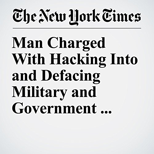 Man Charged With Hacking Into and Defacing Military and Government Websites copertina