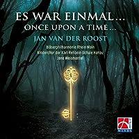 Es War Einmal...once Upon A Time...: Van Der Roost: Blaserphilharmonie Rhein-main Etc