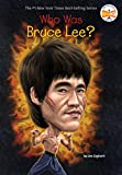 Who Was Bruce Lee? - Jim Gigliotti