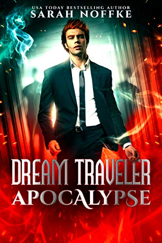 The most powerful organization in the world is about to suffer the worst attack in history. Will the Lucidites save the day before it's too late?   <em>The Dream Traveler Apocalypse</em> by Sarah Noffke