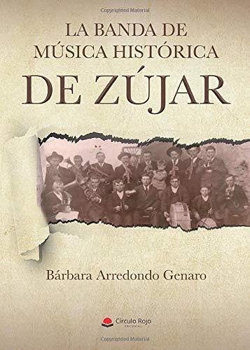 La banda de música histórica de Zújar