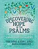 Discovering Hope in the Psalms: A Creative Devotional Study Experience