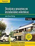 Técnicas y procesos en instalaciones eléctricas...