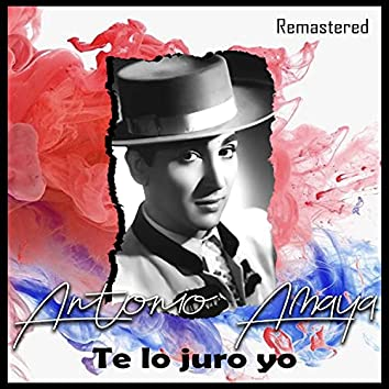 Te lo juro yo (Remastered)