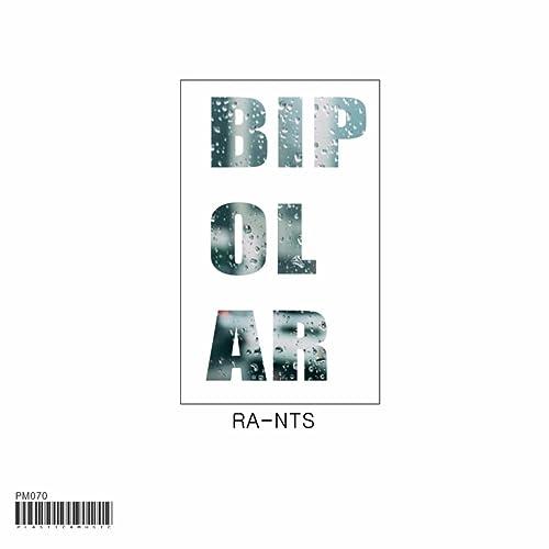 Bipolar by Ra-Nts on Amazon Music - Amazon co uk
