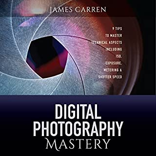 Digital Photography Mastery audiobook cover art