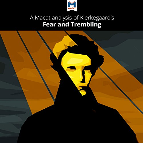 A Macat Analysis of Søren Kierkegaard's Fear and Trembling audiobook cover art