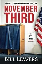 November Third (Gatekeepers of Democracy) (Volume 2)