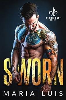 Sworn (Blood Duet Book 1) by [Maria Luis]