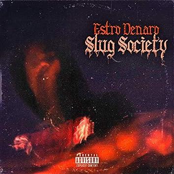 Slug Society