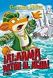 Alarma... ¡Ratón al agua! (Geronimo Stilton)