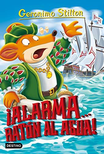 Alarma... ¡Ratón al agua!: 1 (Geronimo Stilton)