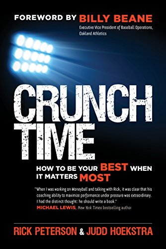 Crunch Time: How to Be Your Best When It Matters Most (English Edition)