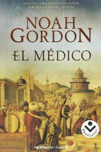 El Medico = The Physician (Rocabolsillo Historica) by Noah Gordon (2008-01-01)