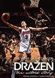 Drazen - The Years of the Dragon: the untold story - Marjan Crnogaj