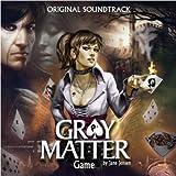 Gray Matter - Original Soundtrack ((By Jane Jensen))