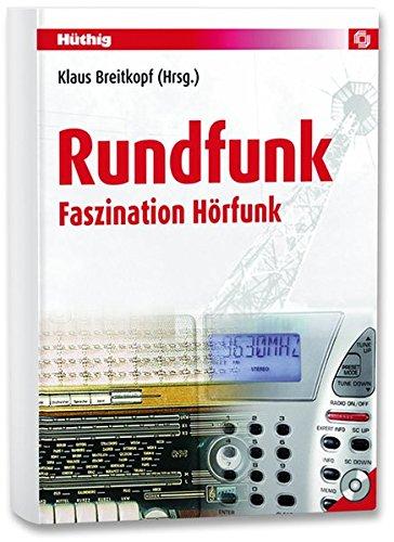 Rundfunk. Faszination Hörfunk