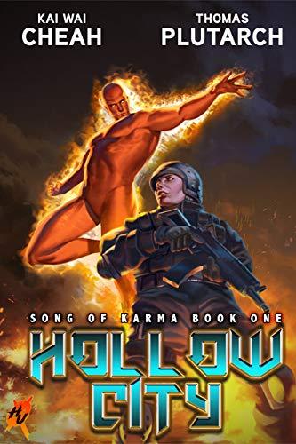 Hollow City: A Superhero Vigilante Thriller (Heroes Unleashed: Song of Karma Book 1) by [Kai Wai Cheah, Thomas Plutarch, Kasia Suplecka]