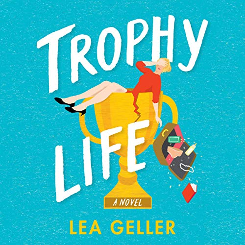 Trophy Life audiobook cover art