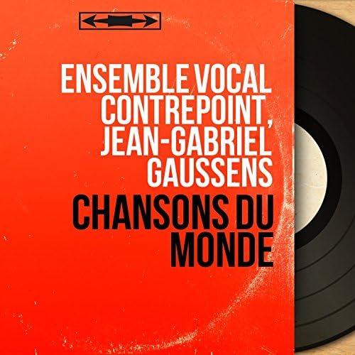 Ensemble vocal Contrepoint, Jean-Gabriel Gaussens