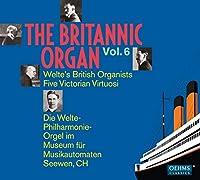 Britannic Organ Vol. 6 [Hybrid Sacd-Dsd]