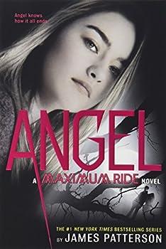 Angel  A Maximum Ride Novel  Maximum Ride 7