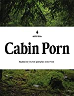 Cabin Porn - Inspiration for Your Quiet Place Somewhere de Zach Klein