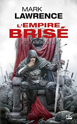 L'Empire brisé , Tome 2: Le Roi écorché