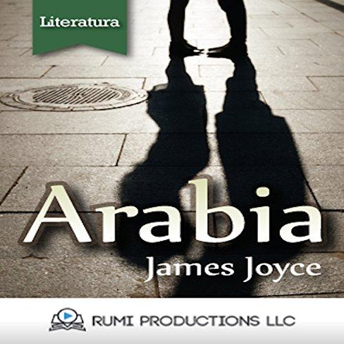 Arabia: (Dublineses) [Arabia: (Dubliners)] audiobook cover art